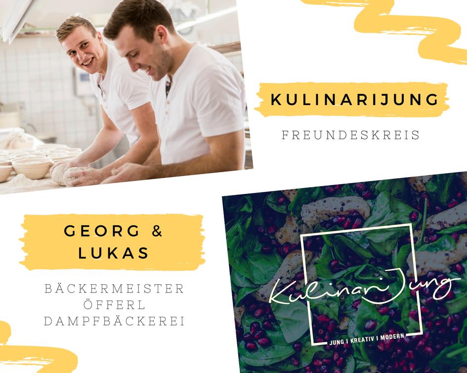 Der KulinariJung Freundeskreis: Georg und Lukas von der Dampfbäckerei Öfferl