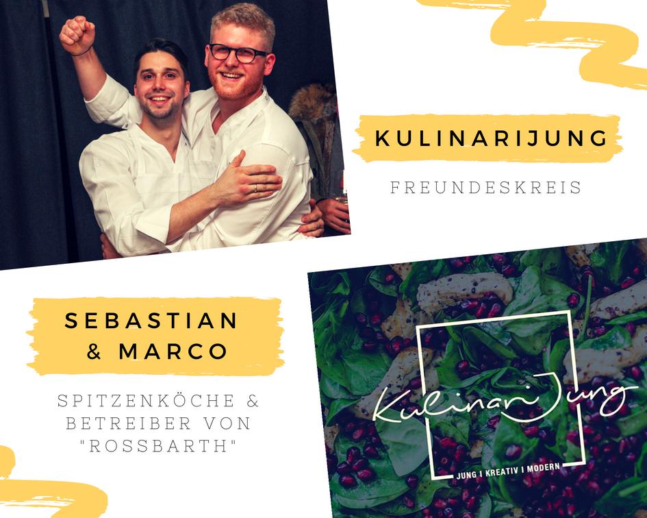 Der KulinariJung-Freundeskreis: Sebastian & Marco von Rossbarth