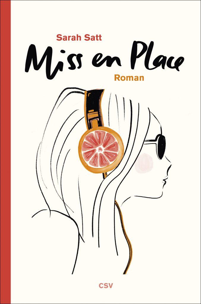 Miss en Place, Roman